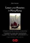 Tipps zum Leben & Arbeiten in Hong Kong für Auswanderer, Arbeitssuchenden & Praktikanten